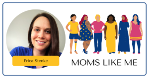 Read more about the article MOMS LIKE ME with Erica