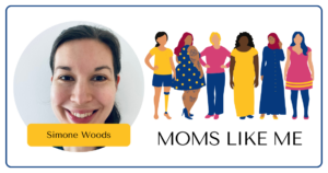 Read more about the article MOMS LIKE ME with Simone