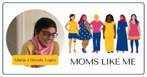 Read more about the article MOMS LIKE ME with Maria