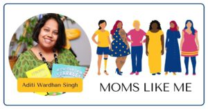 Read more about the article MOMS LIKE ME with Aditi
