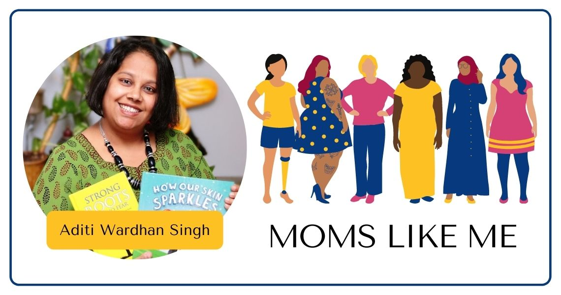 You are currently viewing MOMS LIKE ME with Aditi