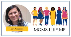 Read more about the article MOMS LIKE ME with Sara